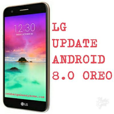 Daftar Smartphone LG Yang Menikmati Update Android 8.0 Oreo