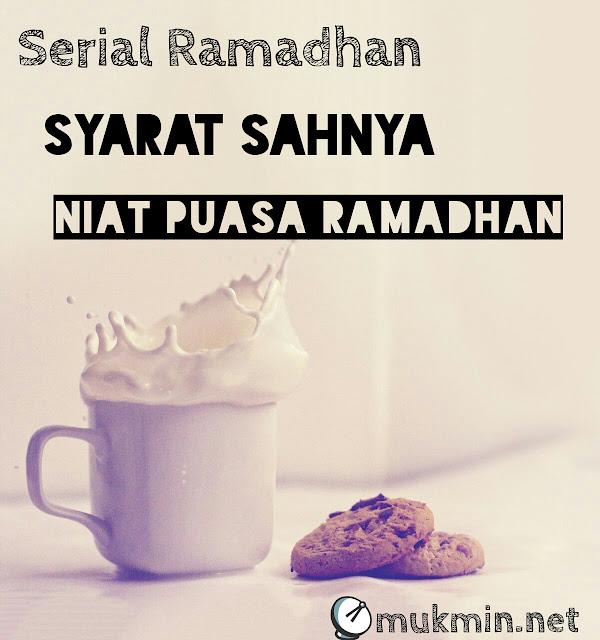 Syarat Sahnya Niat Puasa Ramadhan