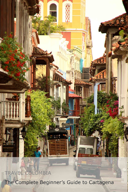 Travel Colombia. The Complete Beginners guide to Cartagena de Indias