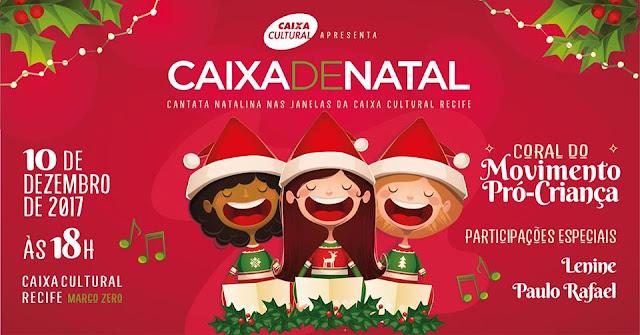 Cantada de Natal na CAIXA Cultural Recife