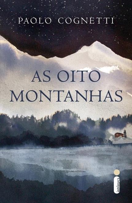 Hora de Ler: As Oito Montanhas - Paolo Cognetti