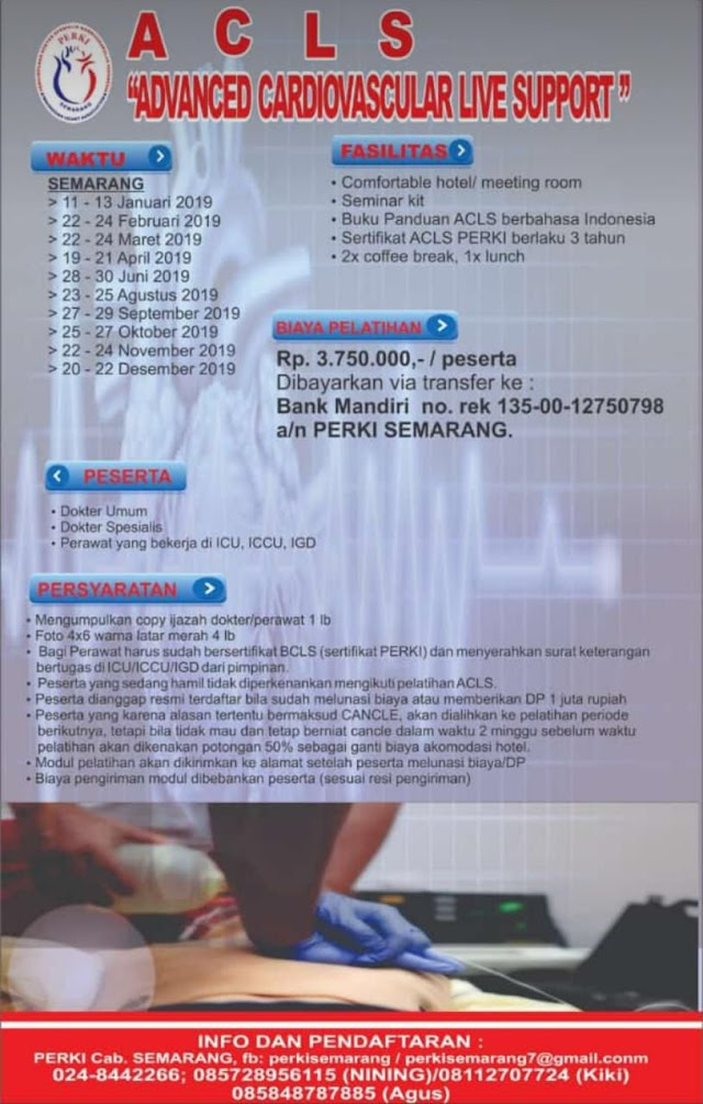 Jadwal Pelatihan ACLS (Andvanced Cardiovascular Support) PERKI Semarang Tahun 2019
