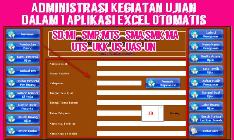 Administrasi Kegiatan Ujian dalam 1 Aplikasi Excel Otomatis