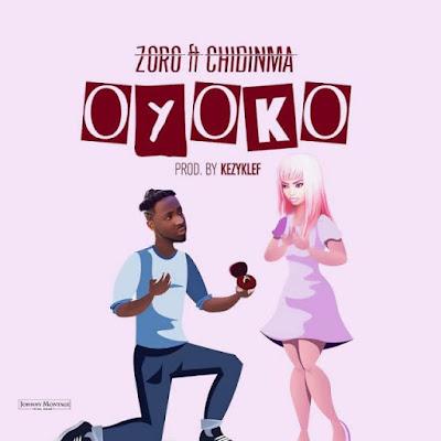 Zoro Ft Chidinma – Oyoko