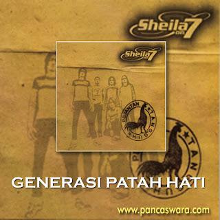 Lirik Lagu Sheila On 7 - Generasi Patah Hati