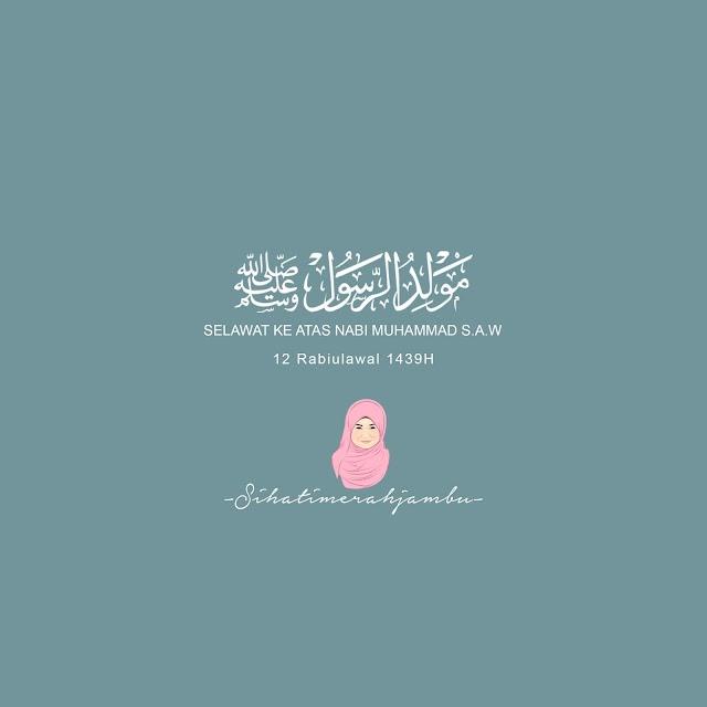 Salam Maulidur Rasul 2017 / 1439H