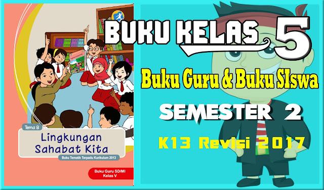 Download Buku SD Kelas 5 Semester 2 Kurikulum 2013 Revisi 2017
