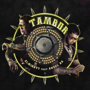 Almighty Ft. Anuel AA - Tambor