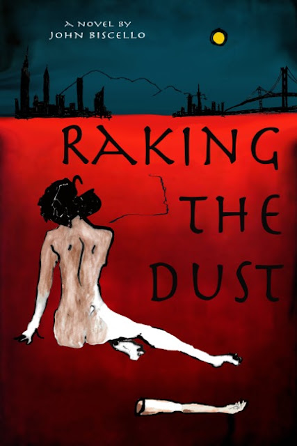 raking-the-dust, john-biscello, book