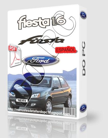 manual de taller fiesta 1 6 manuales de taller do pc rh manualesdetallerdopc blogspot com 2004 Ford Fiesta manual taller ford fiesta 2001 pdf