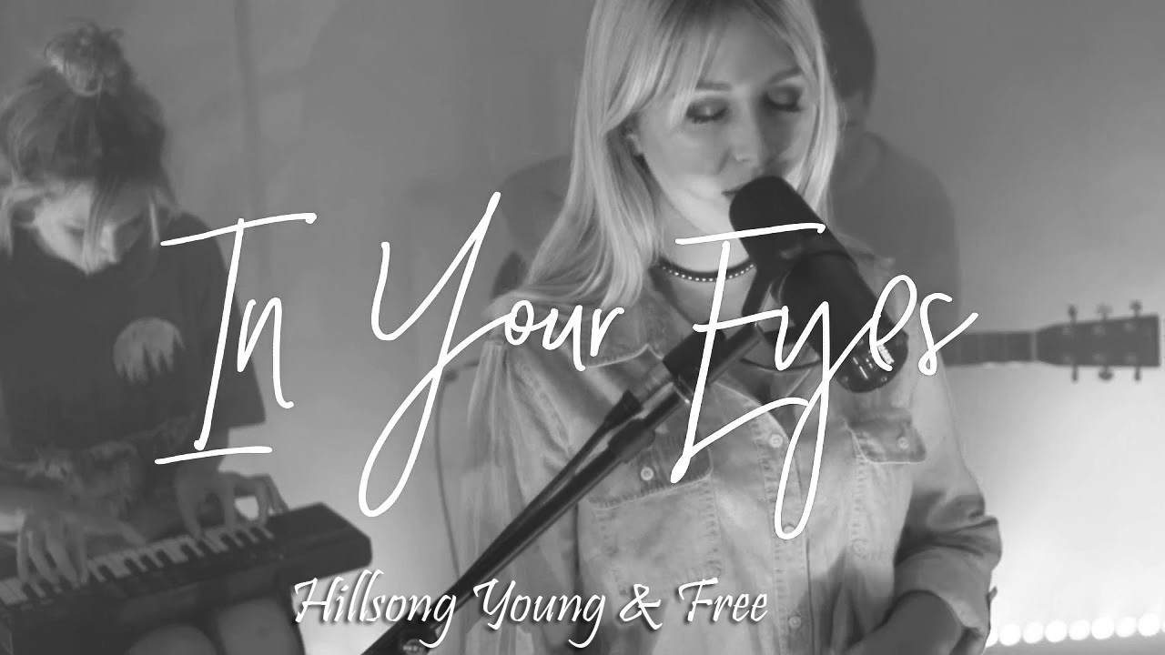 Guitar Chords Hillsong Young Free In Your Eyes Lyrics And