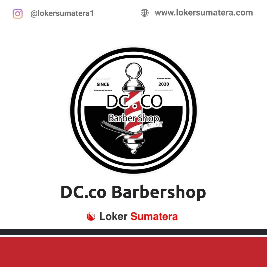 Lowongan Kerja Palembang: DC.co Barbershop Oktober 2020