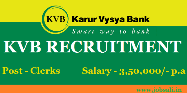 KVB Recruitment – Apply online for the Clerk jobs in Bank, Upcoming Bank Exam