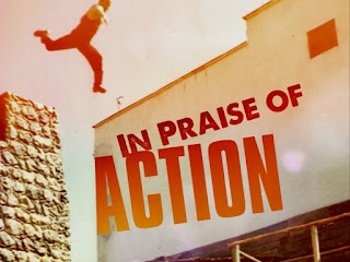 Documental In Praise of Action Online
