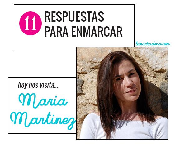 11 respuestas para enmarcar · Entrevista a María Martínez - La Narradora