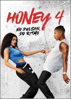 Honey 4: No Pulsar do Ritmo Dublado