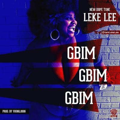 """JPEG: Leke Lee- """"Gbim Gbim Gbim"""""""