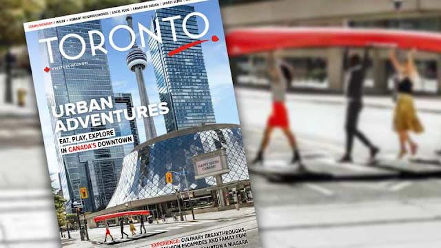 أحصل على مجلة Toronto Travel تصلك مجانا الى باب منزلك