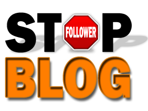 Stop Follower blog