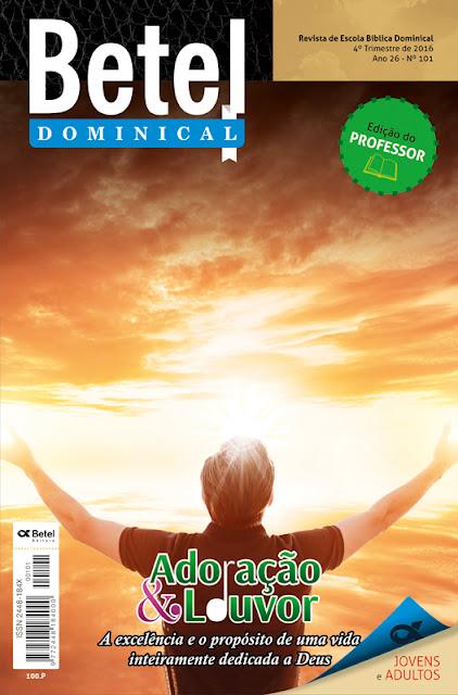Editora Betel - Lição 6 - O amor que adora a Deus.