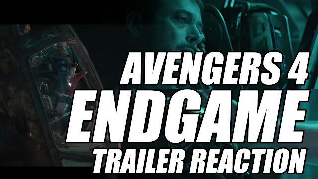 AVENGERS 4 ENDGAME TRAILER REACTION! (KINDA)