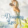 Designing Love (Sunriver Dreams #3) by Kimberly Rose Johnson