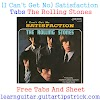 (I Can't Get No) Satisfaction Tabs The Rolling Stones - Free Tabs And Sheet