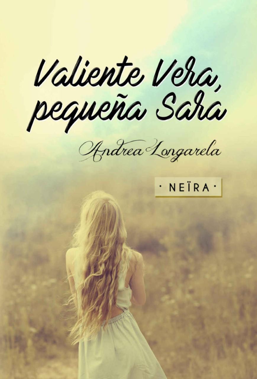 El ladrón de sueños, Verónica García-Peña (finalista Premio Planeta);  Valiente Vera, pequeña Sara, Neïra; Seducción (Trilogía McRay nº 1), Norah  Carter.
