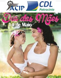 Promoção ACIP CDL Patrocínio Dia das Mães 2017