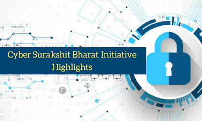 Cyber Surakshit Bharat Initiative- Highlights
