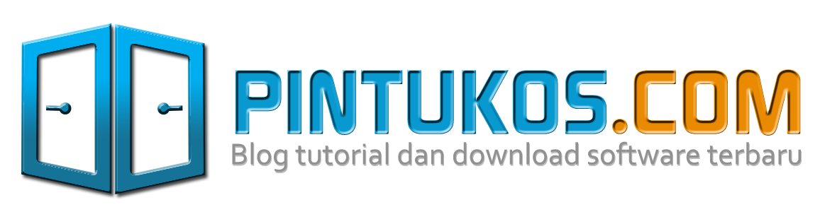 Pintukos | Blog Tutorial dan Download Software Terbaru