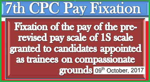 7th-cpc-fixation-of-pay-of-pre-revised-pay-scale-of-1S-paramnews
