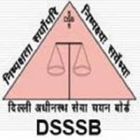 Delhi Subordinate Services Selection Board (DSSSB) Recruitment 2018