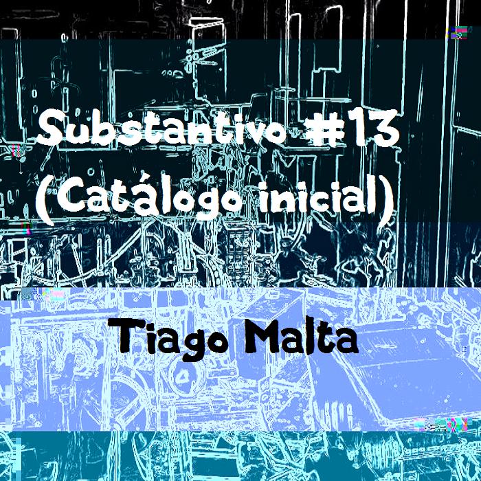 Substantivo #13 (Catálogo inicial)