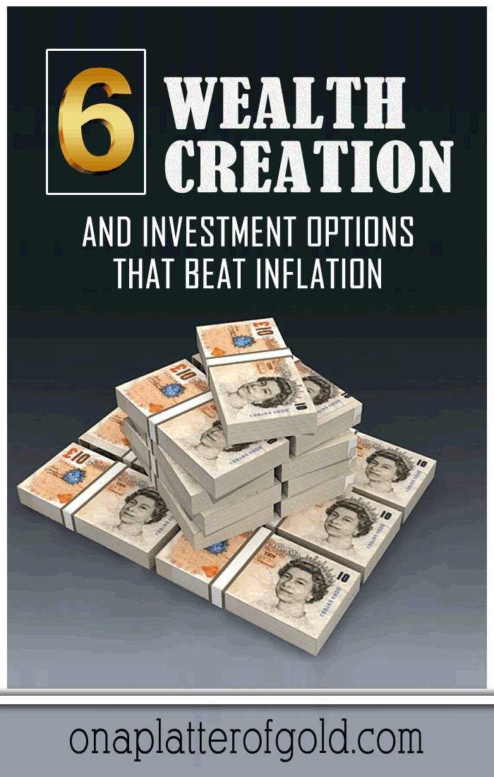 6 Wealth Creation And Investment Options That Beat Inflation