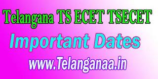Telangana TS ECET TSECET 2017 Important Dates