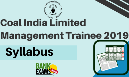 Coal India Management Trainee 2019 Syllabus