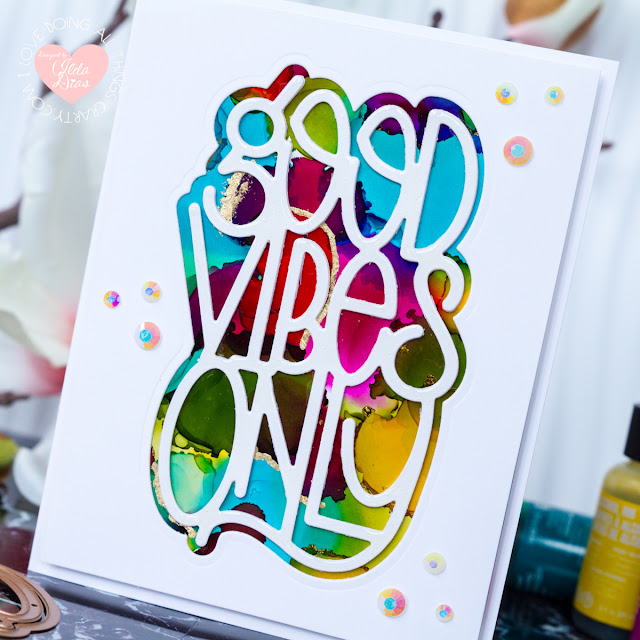 Good Vibes Only Encouragement Card ft. SpellBinders Good Vibes Only Etched Dies by ilovedoingallthingscrafty
