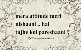 Mera Attitude Teri Pareshani - New Whatsapp Status
