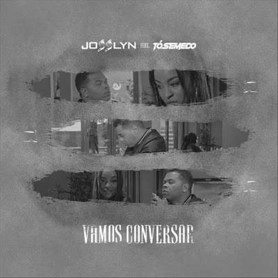 Josslyn Feat. Tó Semedo - Vamos Conversar (Kizomba /Zouk) 2018