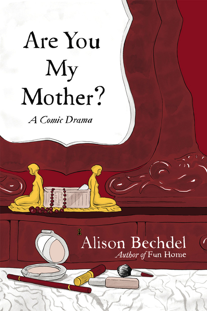 Cover page of Alison Bechdel's graphic novel Are You My Mother