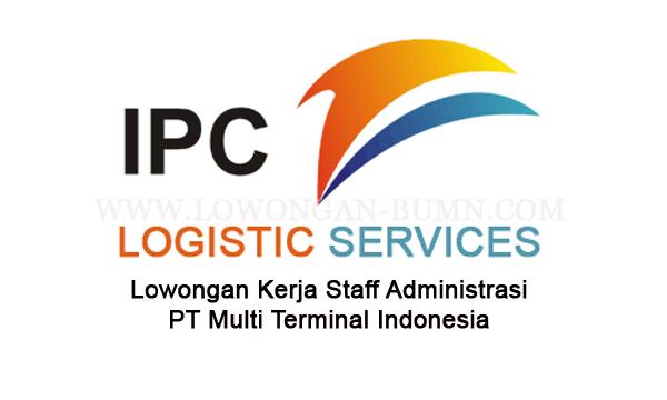 Lowongan Kerja Staff Administrasi PT Multi Terminal Indonesia