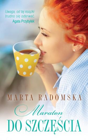 Maraton do szczęścia - Marta Radomska