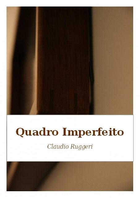 Quadro Imperfeito - Claudio Ruggeri