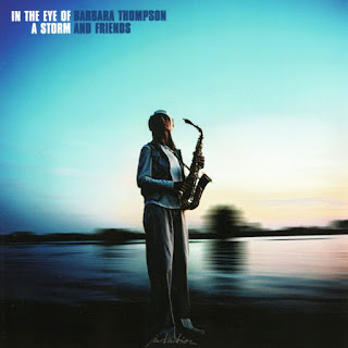 Barbara Thompson and Friends - 2013 - In The Eye Of A Storm