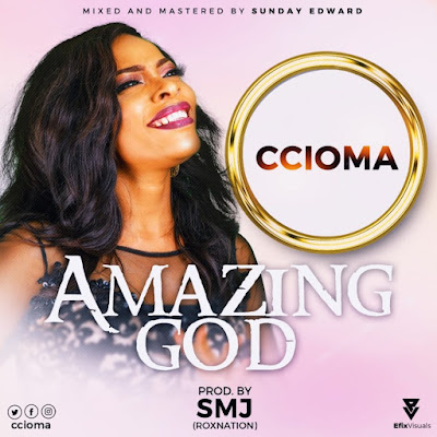 Ccioma - Amazing God Lyrics