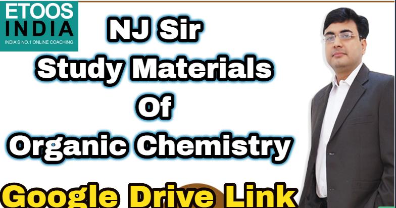 Study All Time-SAT : NJ Sir-Organic Chemistry Study