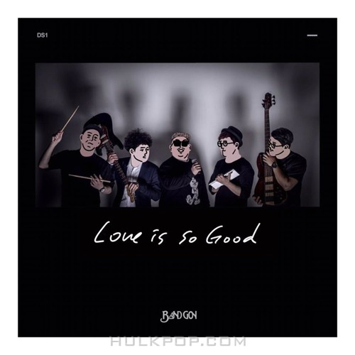 Band GON – Love is so Good – Single