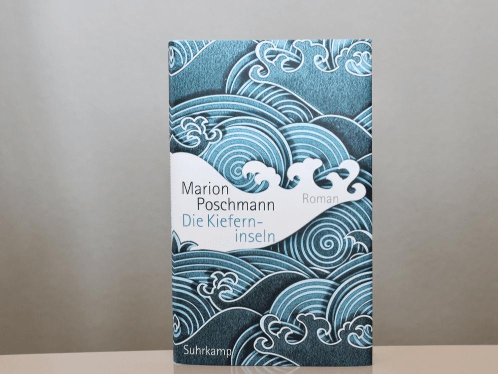 Marion Poschmann | Die Kieferninseln | Suhrkamp Verlag | Shortlist Deutscher Buchpreis 2017 |