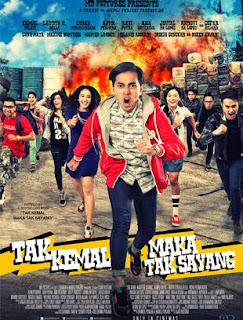 Download Film Tak Kemal Maka Tak Sayang (2014) Full Movie